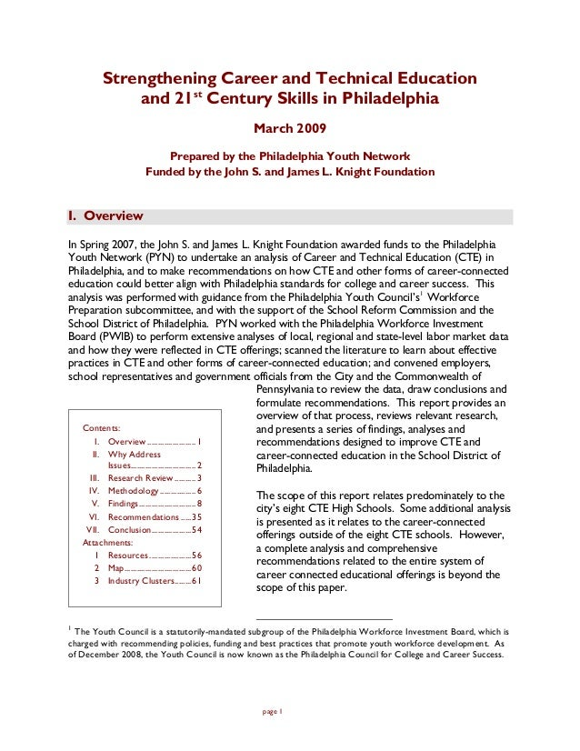 Strengthening Career and Technical Education               and 21st Century Skills in Philadelphia                        ...