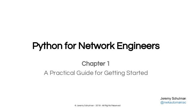 Python for Network Engineers - A Practical Guide for Getting Started