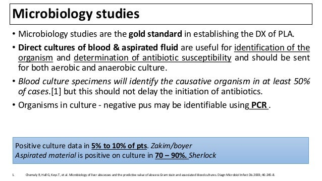 Microbiology studies • Microbiology studies are the gold standard in establishing the DX of PLA. • Direct cultures of bloo...