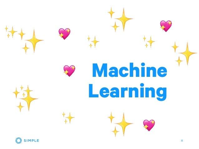 8 ✨ ✨ ✨ ✨ ✨ ✨ ✨ ✨ 💖 💖 💖 Machine Learning ✨ 💖 ✨