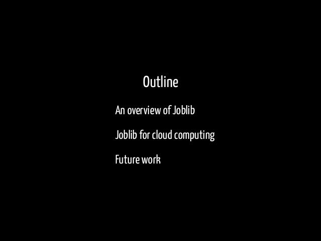 PyParis2017 / Cloud computing made easy in Joblib, by Alexandre Abadie Slide 2
