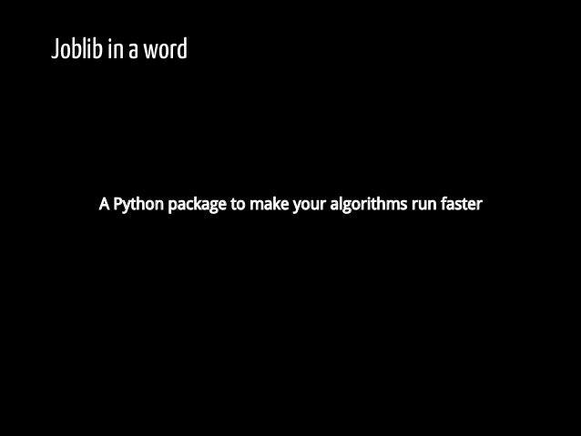 PyParis2017 / Cloud computing made easy in Joblib, by Alexandre Abadie Slide 3