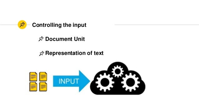 Controlling the input Document Unit Representation of text