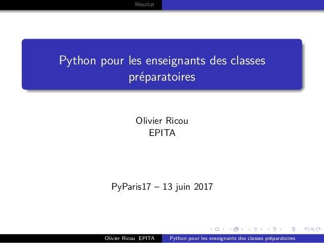 . . . . . . . . . . . . . . . . . . . . . . . . . . . . . . . . . . . . . . . . Résultat Python pour les enseignants des c...