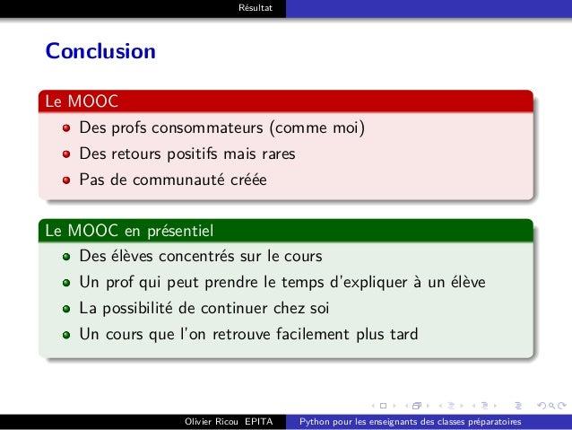 . . . . . . . . . . . . . . . . . . . . . . . . . . . . . . . . . . . . . . . . Résultat Conclusion Le MOOC Des profs cons...