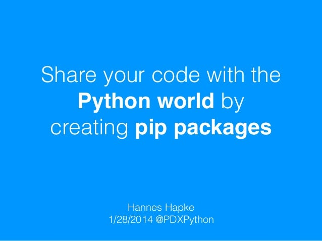 Share your code with the Python world by