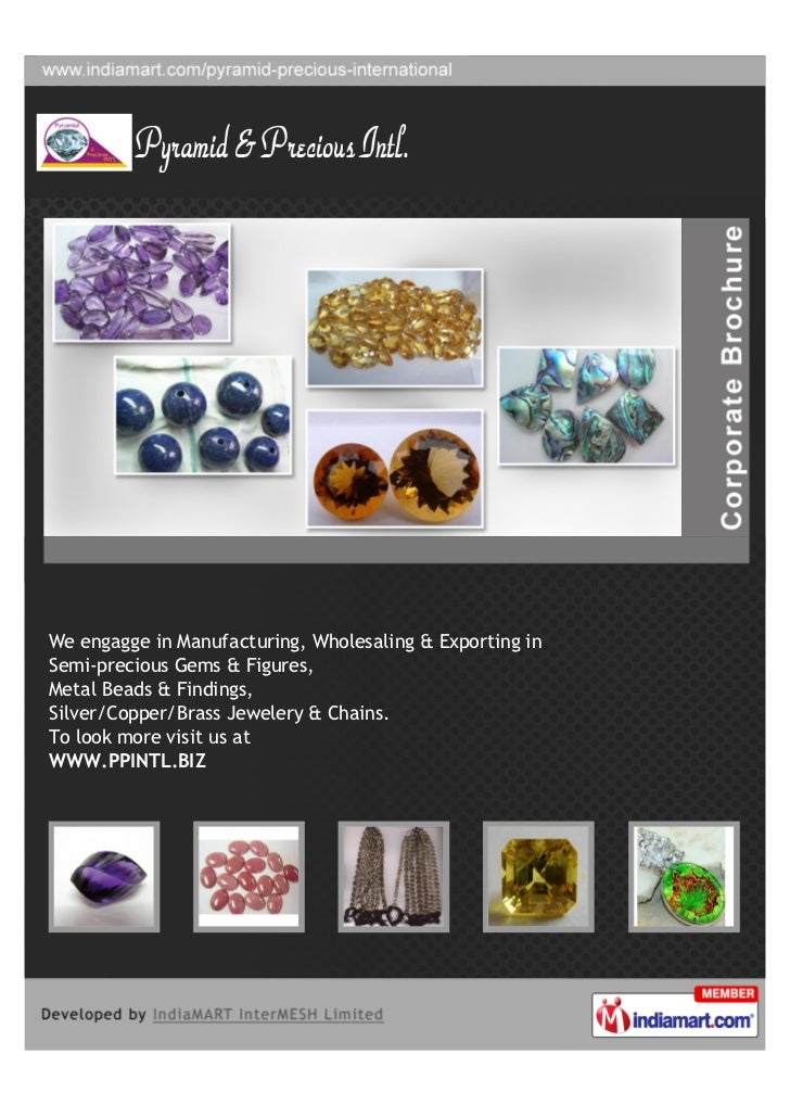 We engagge in Manufacturing, Wholesaling & Exporting inSemi-precious Gems & Figures,Metal Beads & Findings,Silver/Copper/B...