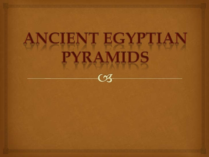   Ancient Egyptians constructed  pyramids to serve as tombs forkings and queens. The pyramids at Giza, Egypt, are some of...