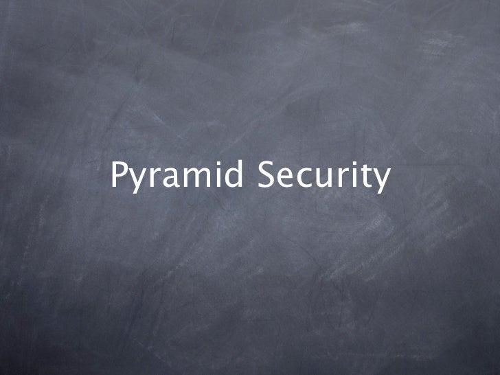 Pyramid Security
