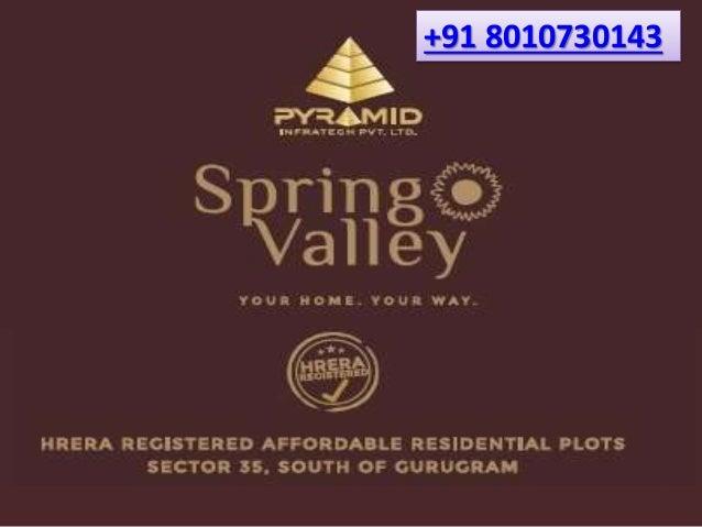 Pyramid Spring Valley Plots Sohna Road Gurgaon #Pyramid #SpringValley #Plots #Sector35 #sohna #gurgaon #affordablehousing