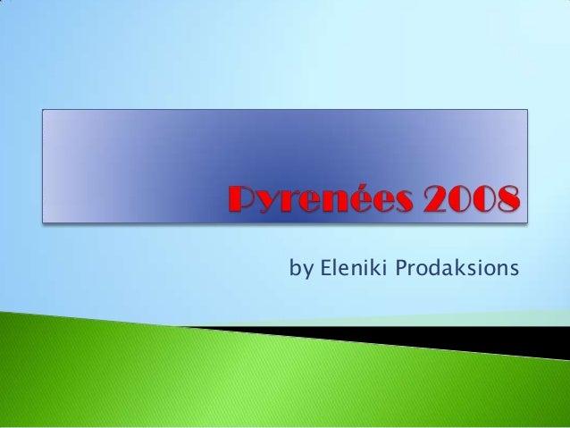 by Eleniki Prodaksions