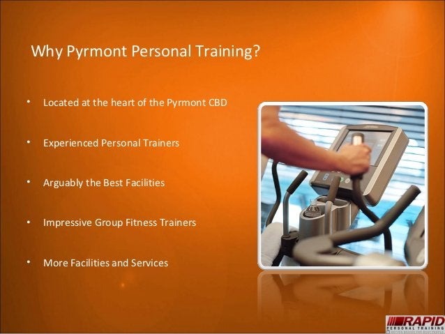 Why Pyrmont Personal Training?•   Located at the heart of the Pyrmont CBD•   Experienced Personal Trainers•   Arguably the...