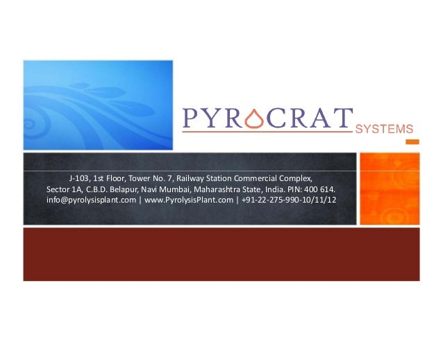 Plastic and Tire Pyrolysis Plant Manufacturers - Pyrocrat