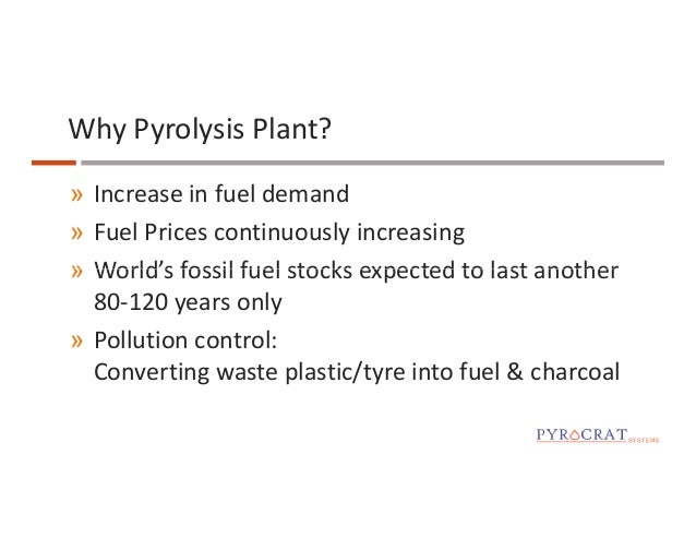 Plastic and Tire Pyrolysis Plant Manufacturers - Pyrocrat Systems LLP