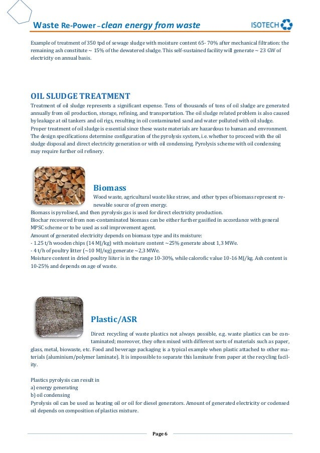 Waste Re-Power – clean energy from waste Page 6 Example of treatment of 350 tpd of sewage sludge with moisture content 65-...