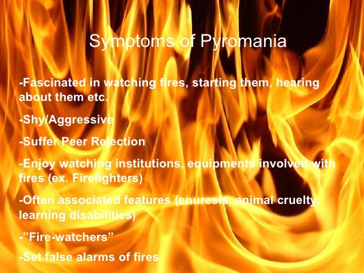 pyromania disorder essay Pyromania: causes and treatment cause and effect essay by master researcher.