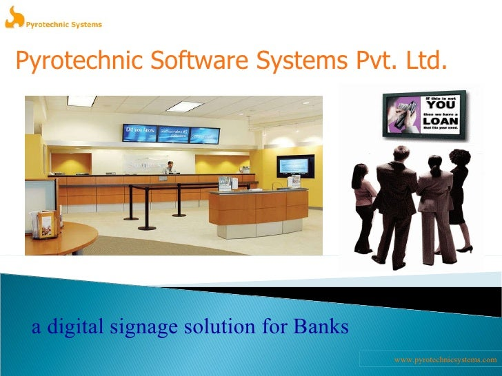 www.pyrotechnicsystems.com a digital signage solution for Banks Pyrotechnic Software Systems Pvt. Ltd.