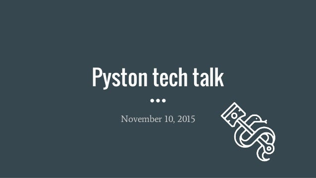 Pyston tech talk November 10, 2015