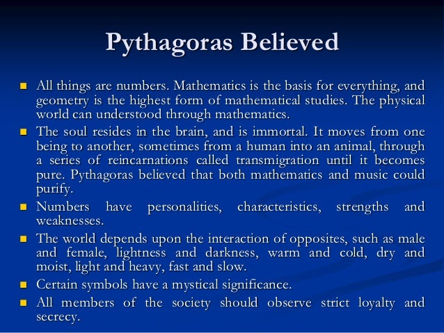pythagorean philosophy and its influence on It would appear that as soon as the pythagorean philosophical  which doesn't  have much impact beyond the question of personal identity, but.