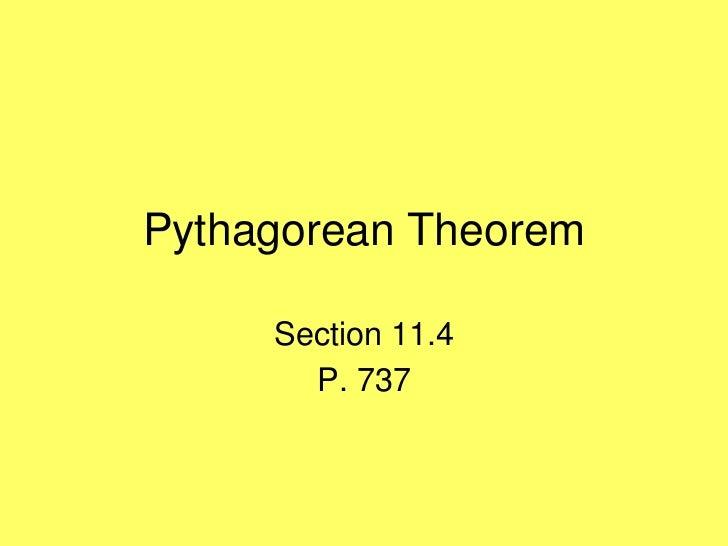 Pythagorean Theorem     Section 11.4       P. 737