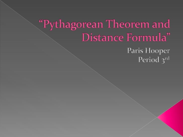  -What is the Pythagorean Theorem? a^2+b^2=c^2