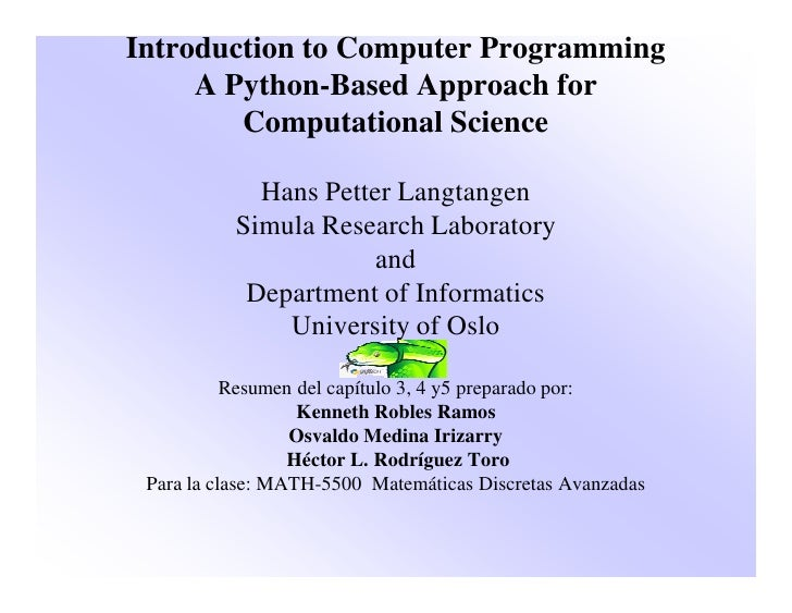 Introduction to Computer Programming      A Python-Based Approach for         Computational Science               Hans Pet...