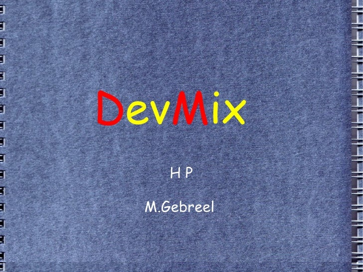 H P M.Gebreel   D ev M ix