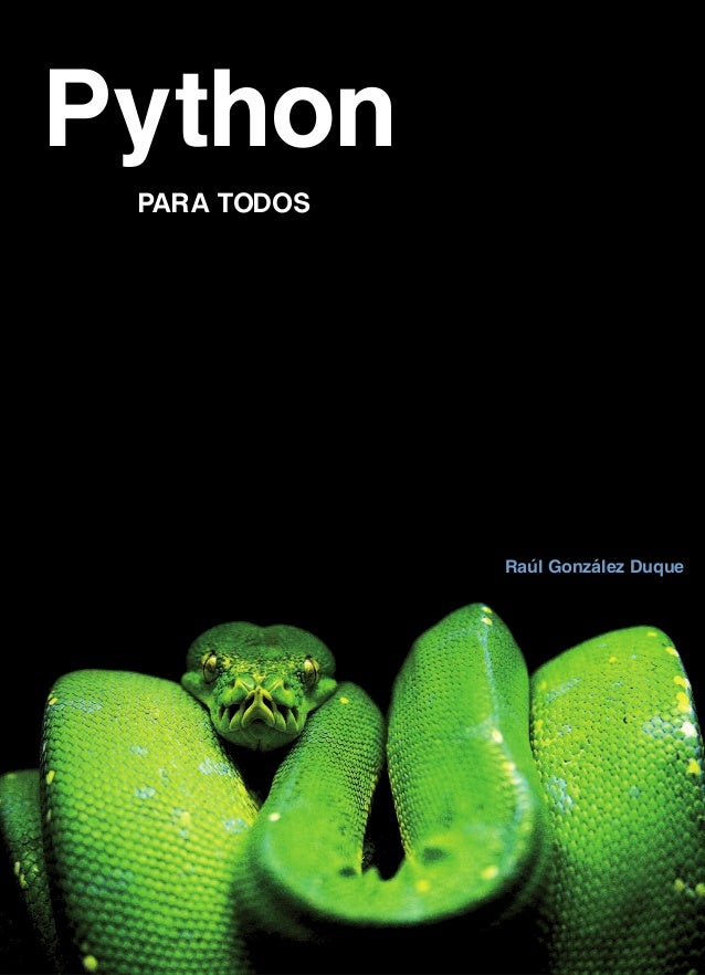 PythonPARA TODOSRaúl González Duque