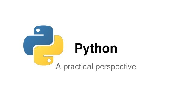 Python A practical perspective