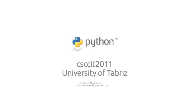 csccit2011 University of Tabriz by Omid Mogharian omid.mogharian@gmail.com