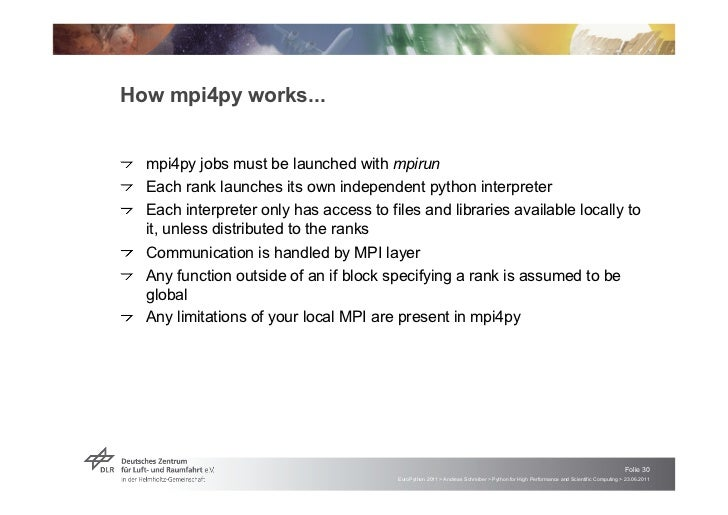 """How mpi4py works...!   """"mpi4py jobs must be launched with mpirun!   """"Each rank launches its own independent python interpr..."""