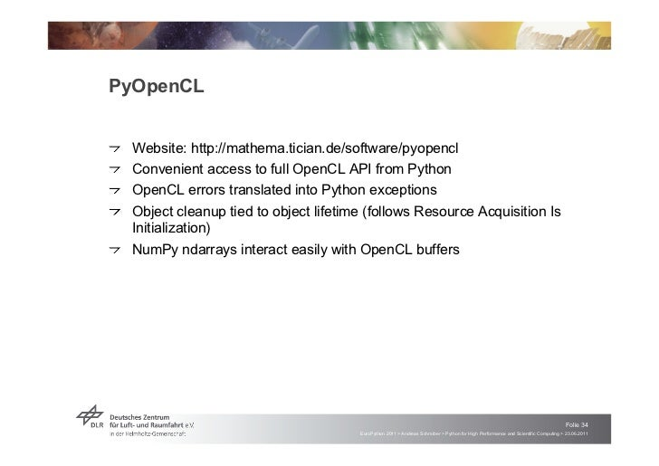 """PyOpenCL!   """"Website: http://mathema.tician.de/software/pyopencl!   """"Convenient access to full OpenCL API from Python!   """"..."""