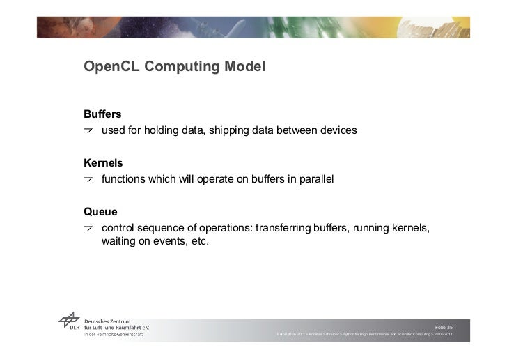 """OpenCL Computing ModelBuffers! """"used for holding data, shipping data between devicesKernels! """"functions which will operate..."""