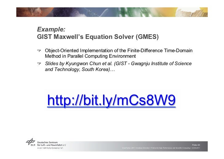 """Example:GIST Maxwell's Equation Solver (GMES)!   """"Object-Oriented Implementation of the Finite-Difference Time-Domain    M..."""