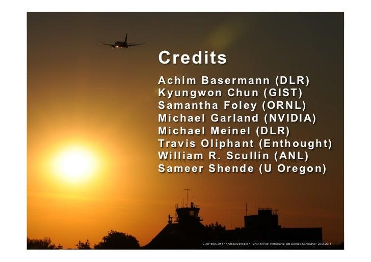 Credits          Credits          Achim Basermann (DLR)          Kyungwon Chun (GIST)          Samantha Foley (ORNL)      ...