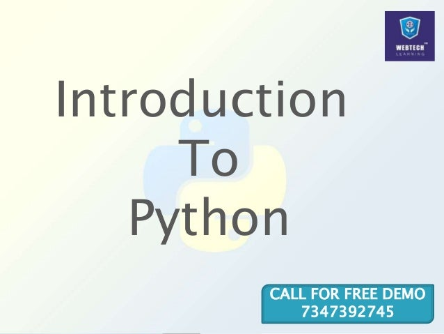 Introduction To Python CALL FOR FREE DEMO 7347392745