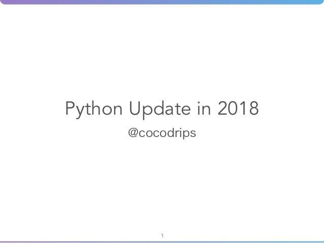 Python Update in 2018 1