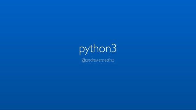 python3@andrewsmedina