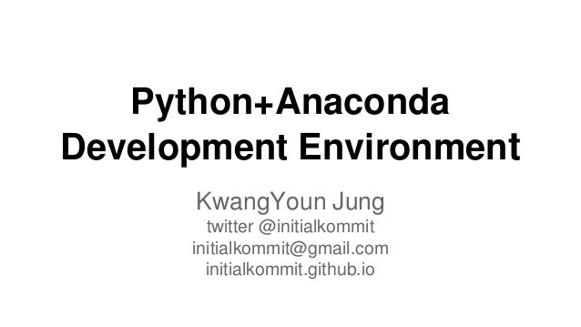 Python+anaconda Development Environment