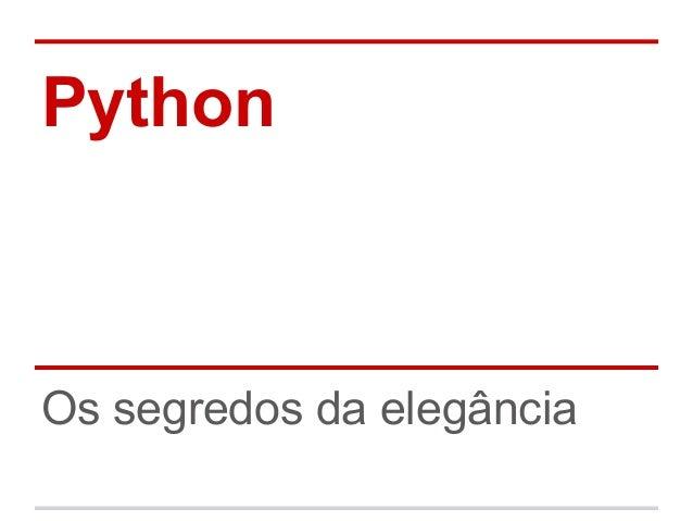 PythonOs segredos da elegância