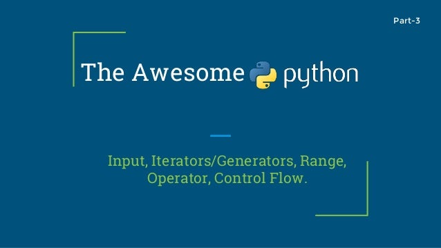 The Awesome Python Class Part-3