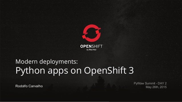 Python deployments on openshift 3 for Openshift 3 architecture