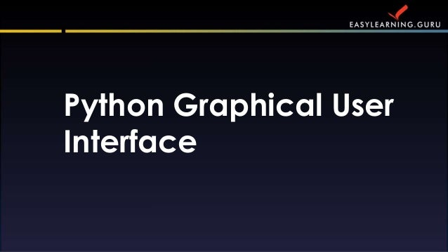 Python Graphical User Interface