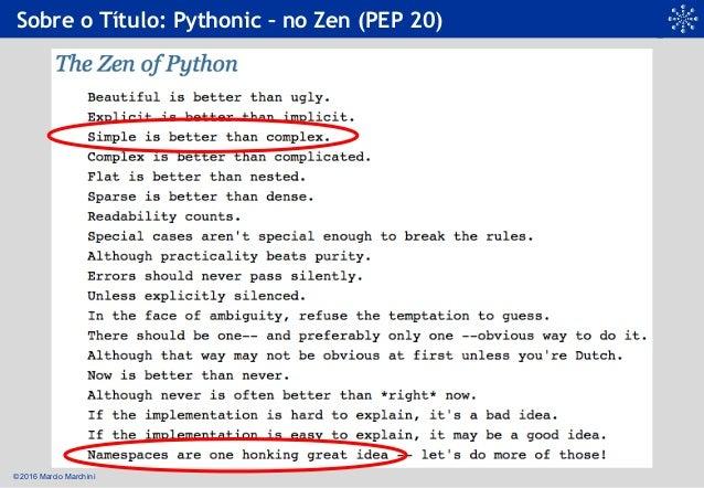 É Pythonico, mas... é macarrônico Slide 3