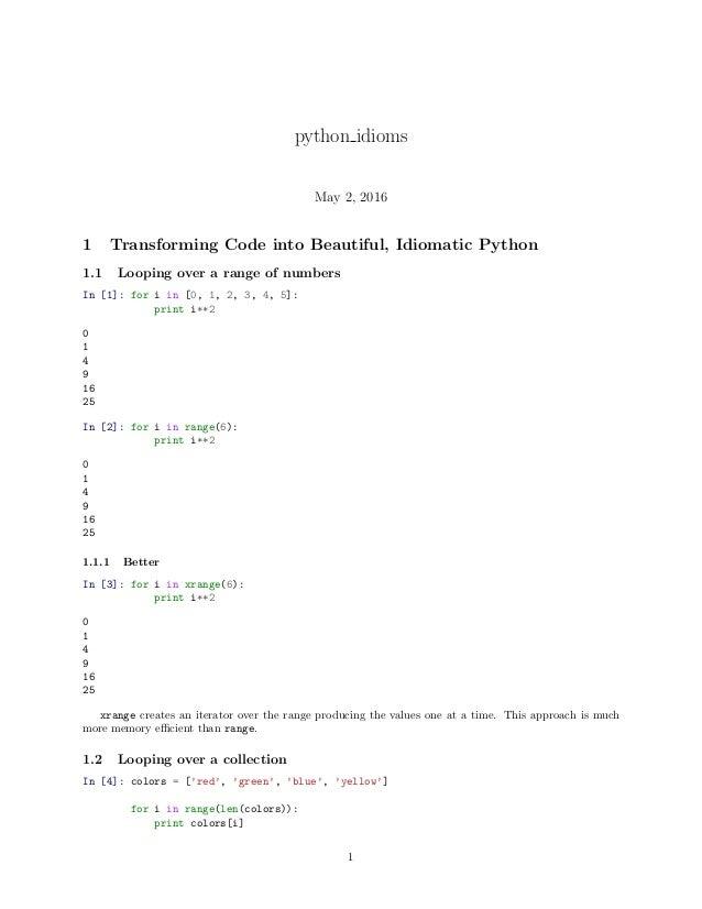 Python Idioms May 2 2016 1 Transforming Code Into Beautiful Idiomatic 11 Looping