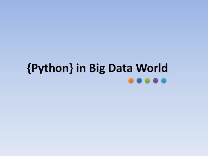 {Python} in Big Data World