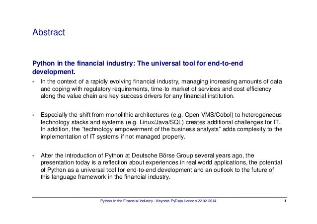 Python in the Financial Industry The universal tool for end