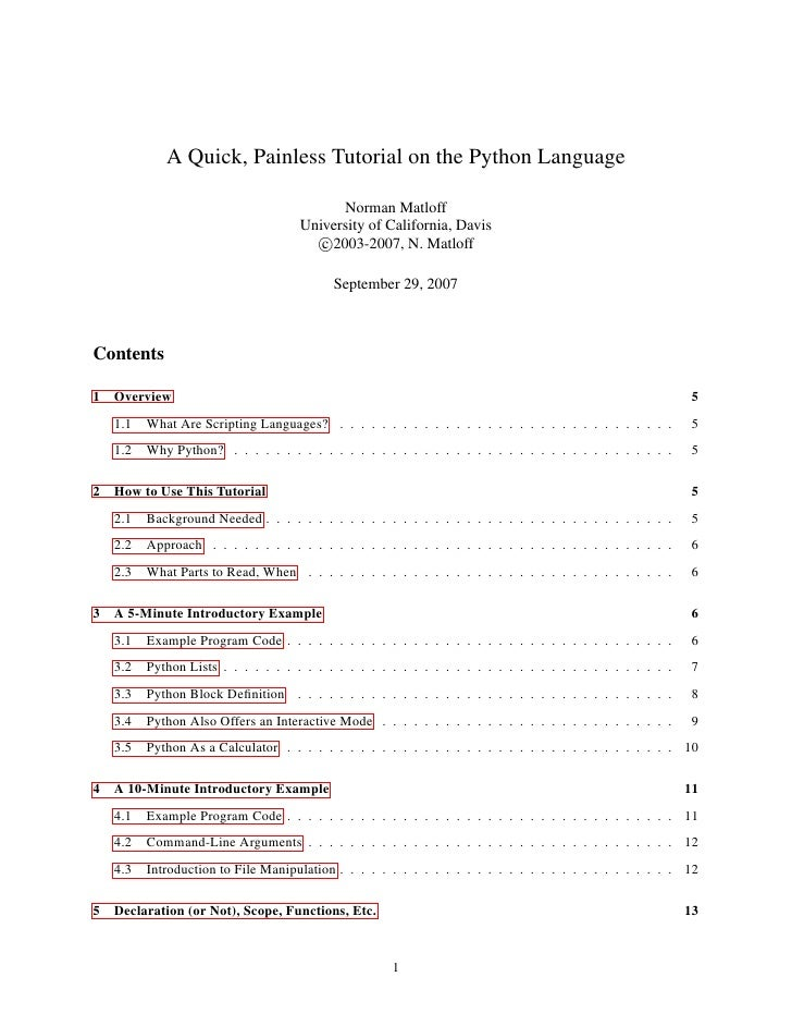 A Quick, Painless Tutorial on the Python Language                                               Norman Matloff            ...