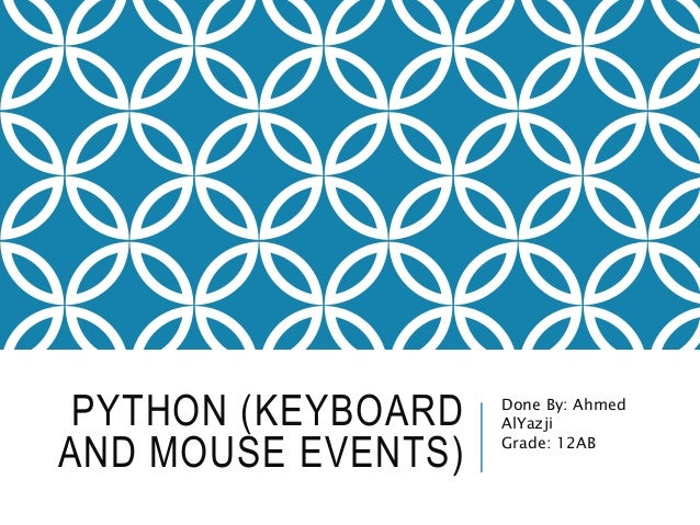 Python keyboard and mouse events