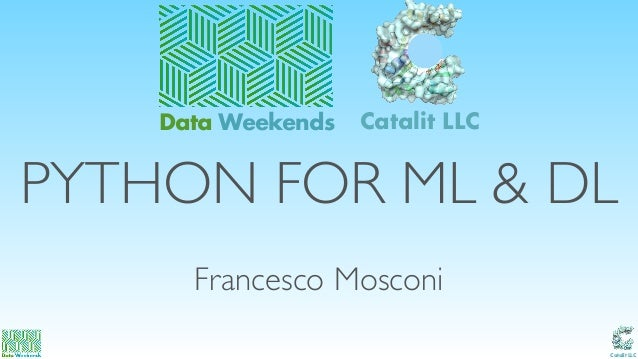 Python libraries for Machine Learning and Deep Learning